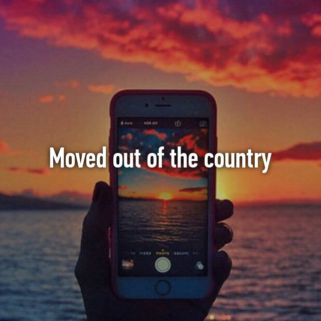 Moved out of the country