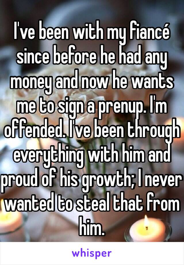 My fiance wants me sign prenup