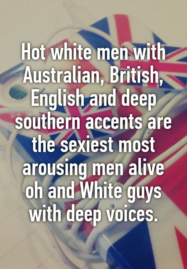 Hot British accents are