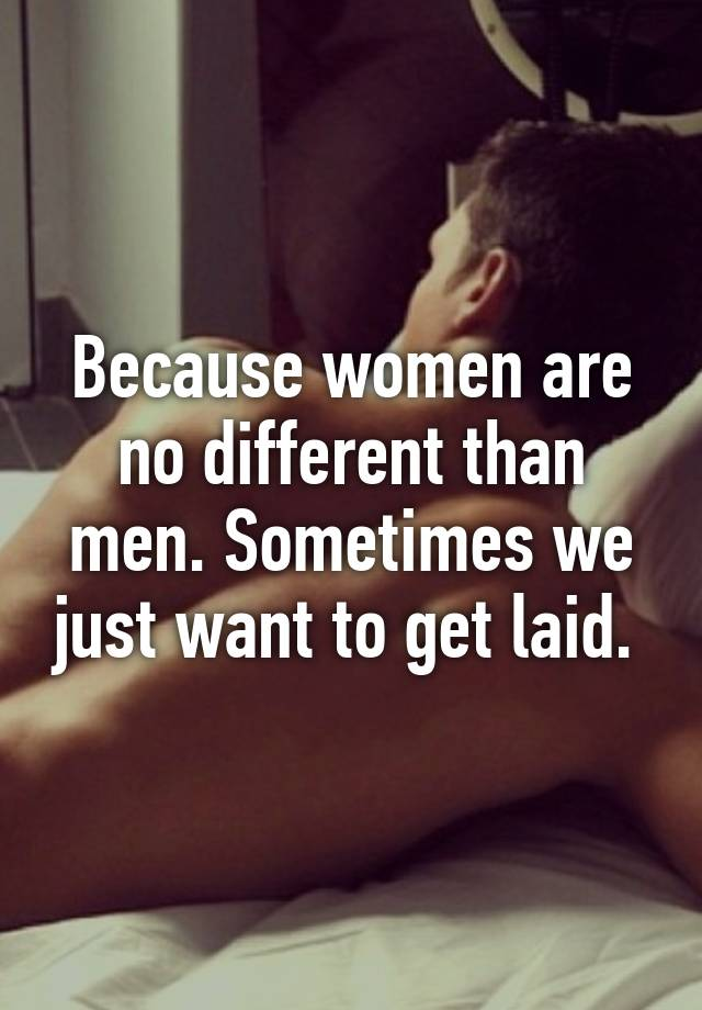 How often do women want to get laid