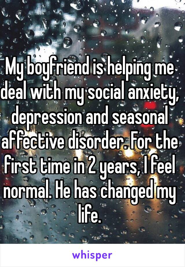 Boyfriend with Social Anxiety Disorder