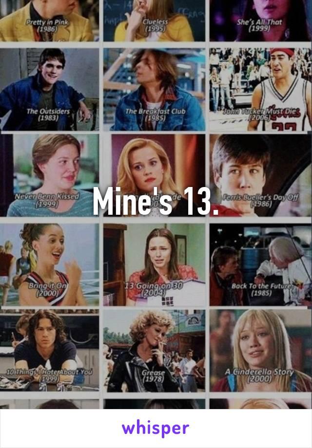 Mine's 13.