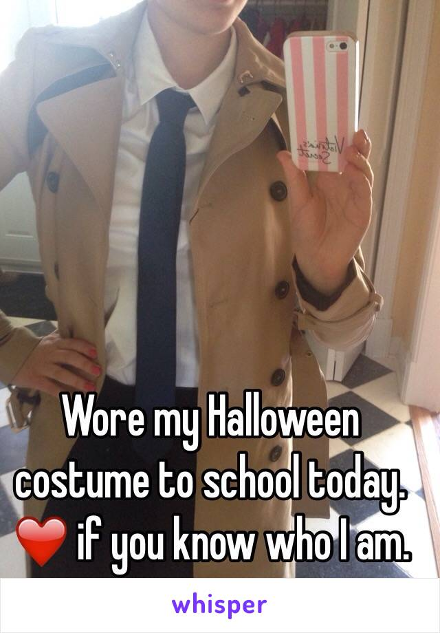 Wore my Halloween costume to school today.  ❤️ if you know who I am.