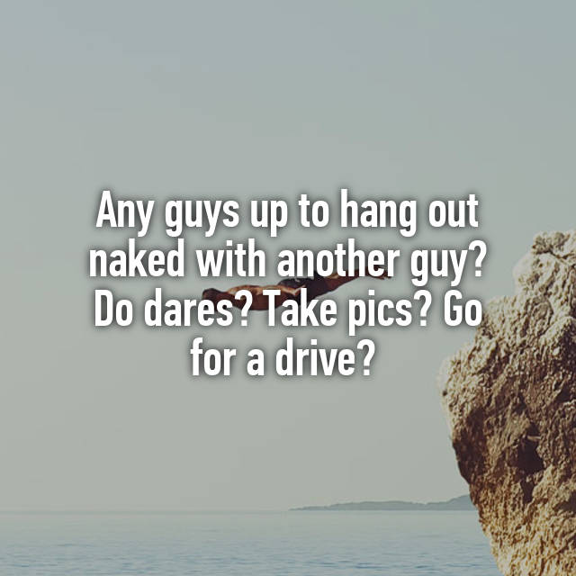 Guys Naked dares for