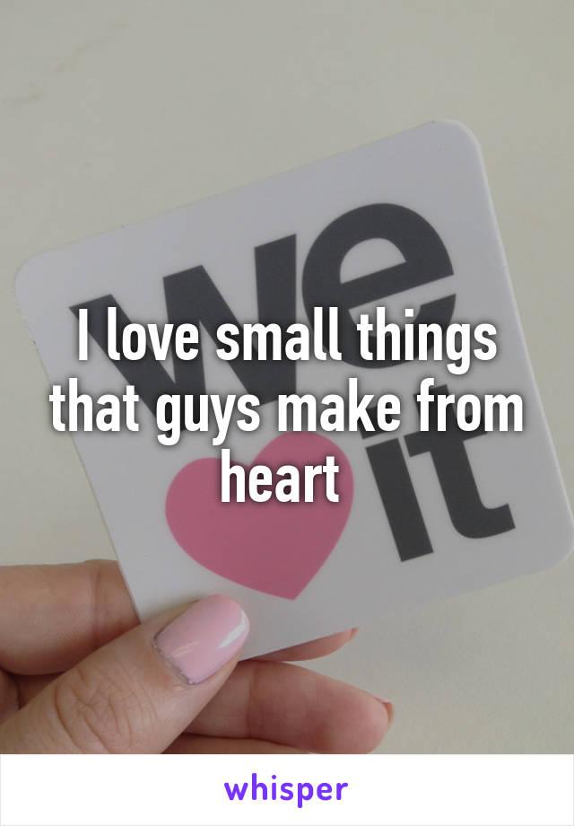 small things guys love