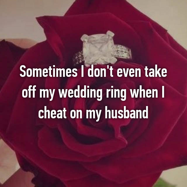These cheating spouse confessions make you feel sorry for the unsuspecting partners…