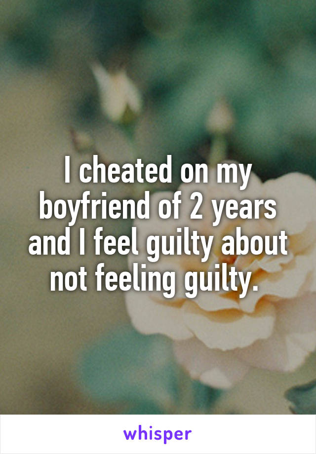 How To Stop Feeling Guilty About Cheating