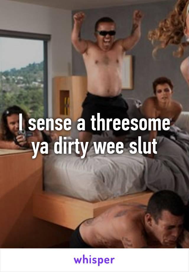 Dirty wee slut