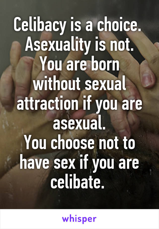 Celibate not to have sex