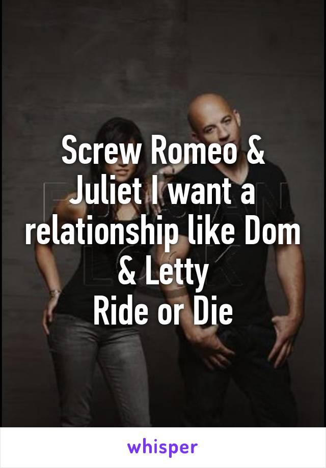 screw romeo juliet i want a relationship like dom. Black Bedroom Furniture Sets. Home Design Ideas