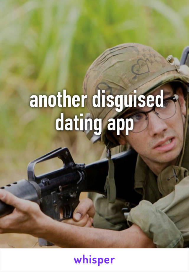 Disguised dating apps
