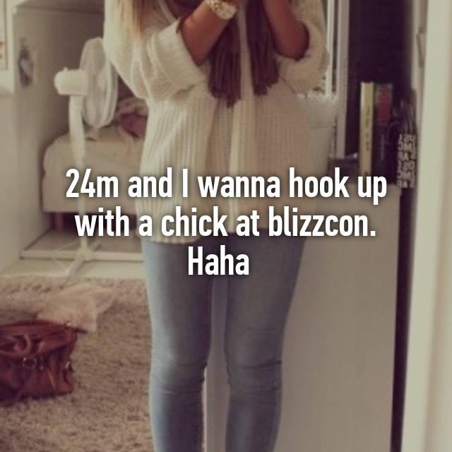 Chicks that wanna hook up