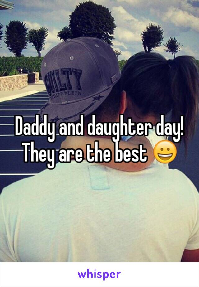 Daddy and daughter day! They are the best 😀