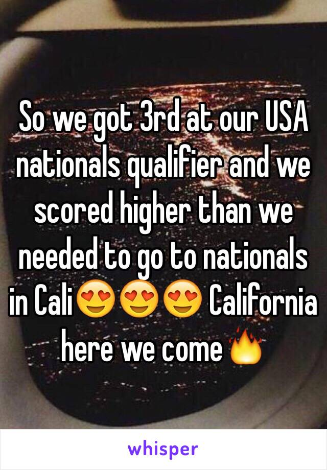 So we got 3rd at our USA nationals qualifier and we scored higher than we needed to go to nationals in Cali😍😍😍 California here we come🔥