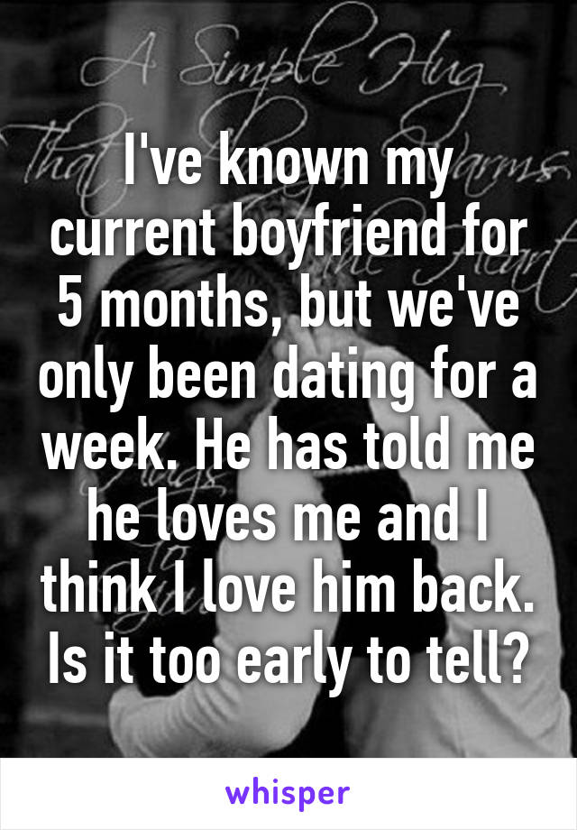 Weve only been dating for a week
