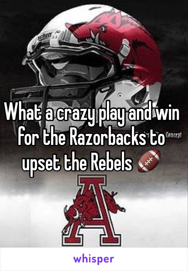 What a crazy play and win for the Razorbacks to upset the Rebels 🏈