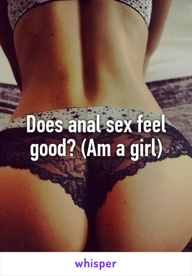Anal sex feel good