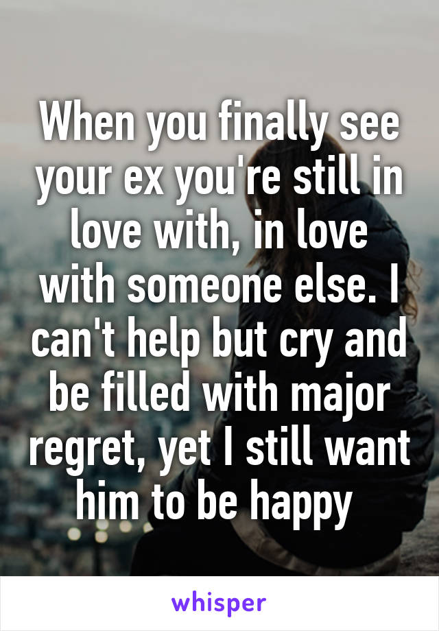 dating when youre still in love with someone else