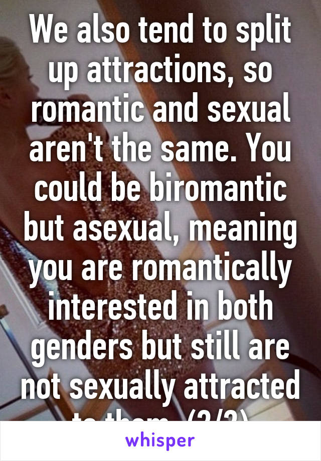 Can you be romantically attracted to someone but not sexually