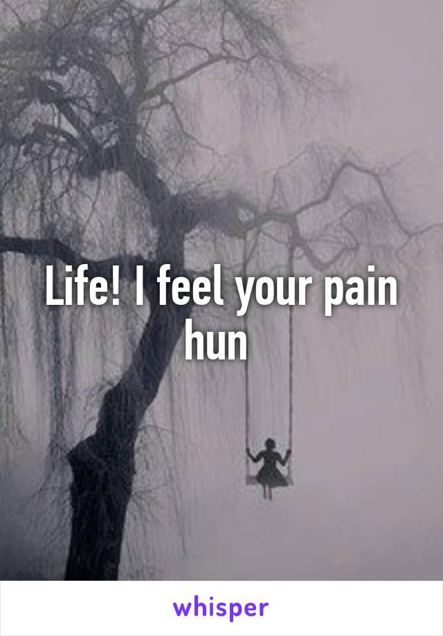 Life! I feel your pain hun