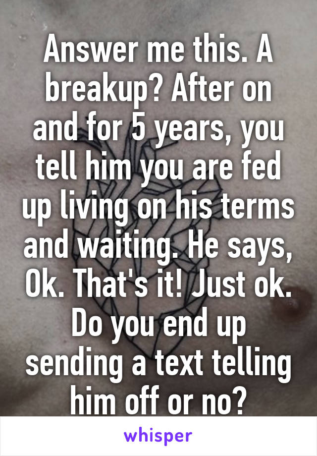 how to deal with a breakup after 5 years
