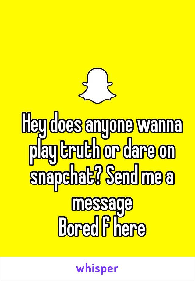 Truth or dare on snapchat