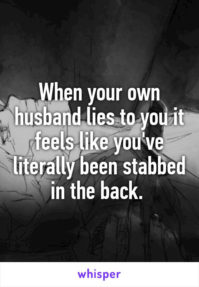 what to do when husband lies to you