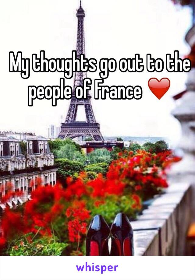 My thoughts go out to the people of France ❤️
