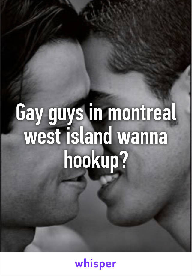 hooking up in montreal