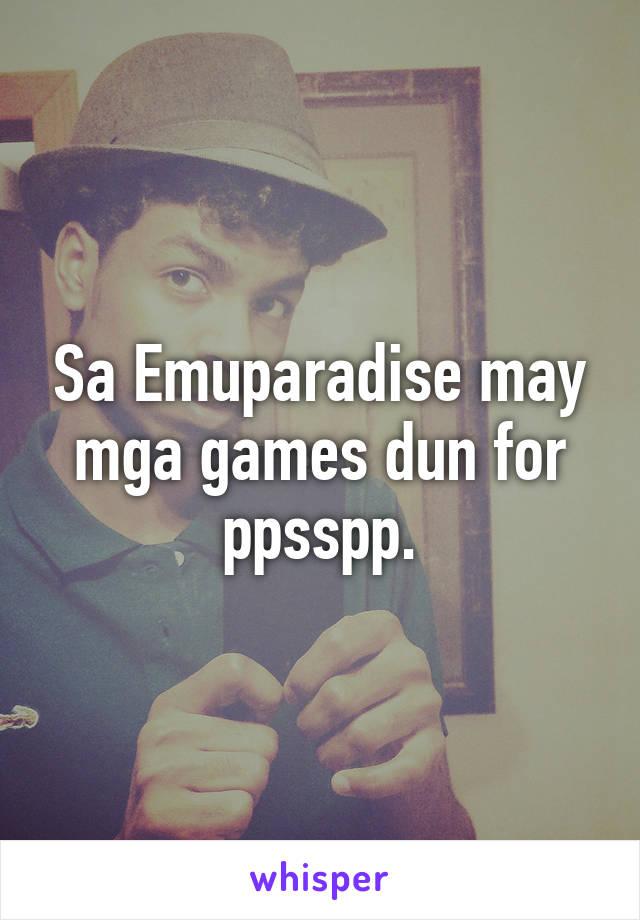 Sa Emuparadise may mga games dun for ppsspp