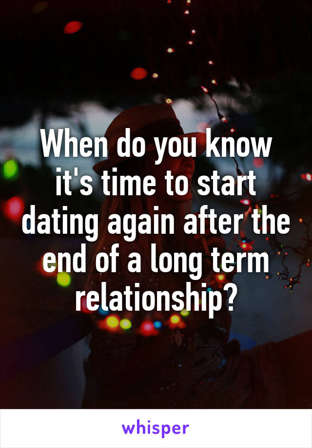 When Should I Start Dating Again