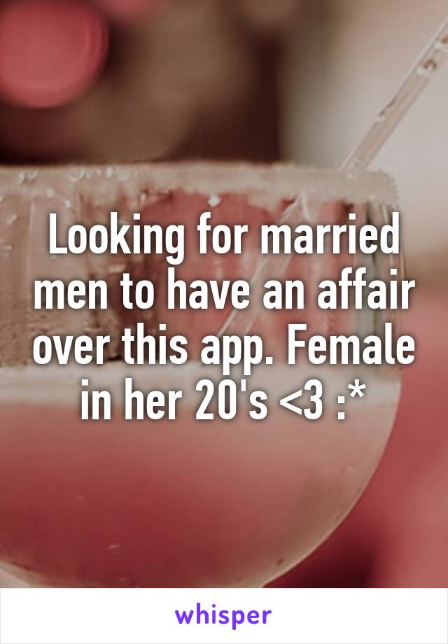 married looking to have an affair