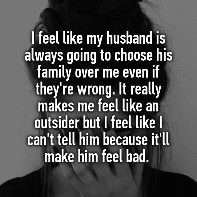 My husband chooses his family over me