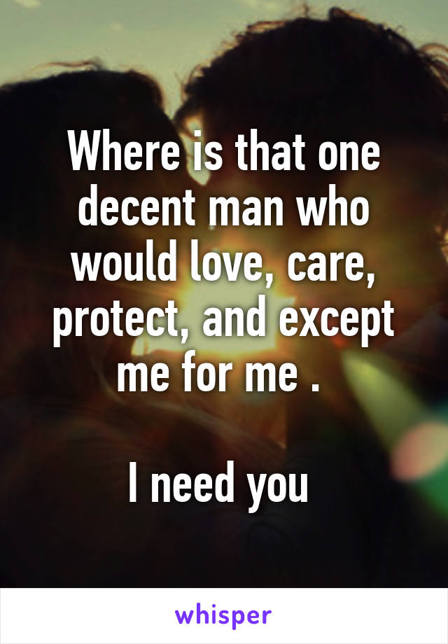 Where can i find a decent man