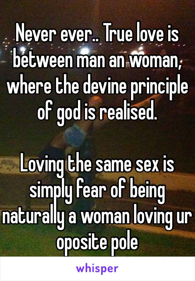 Is man woman a and a between love true what 20 bible
