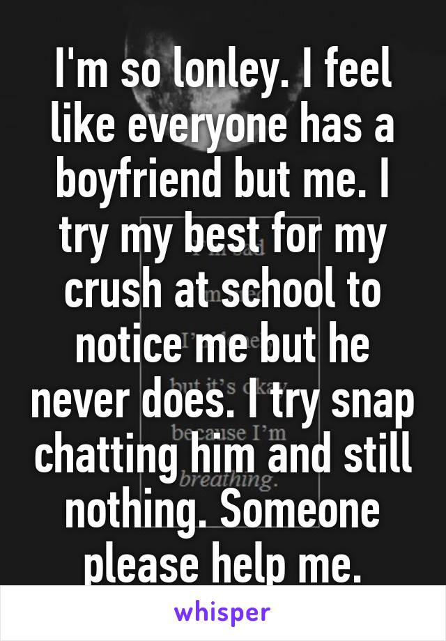 everyone has a boyfriend