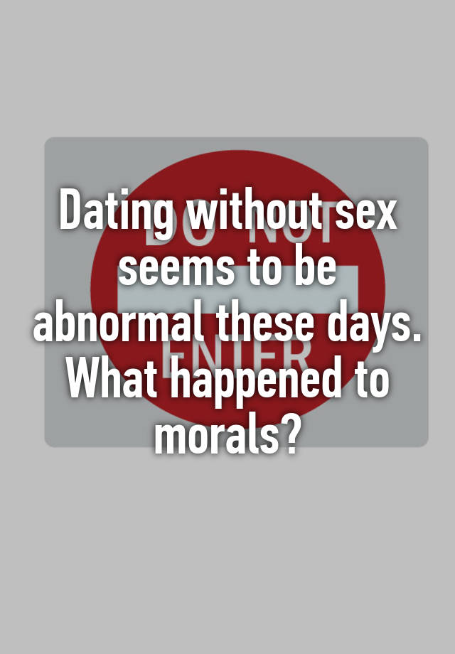 dating without sex