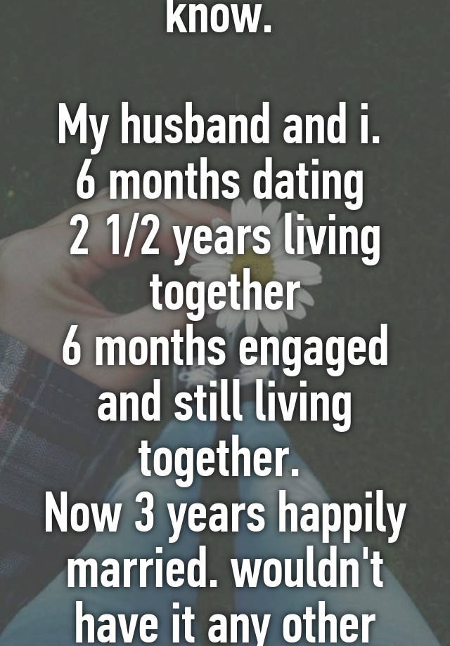 Getting married after 6 months of dating