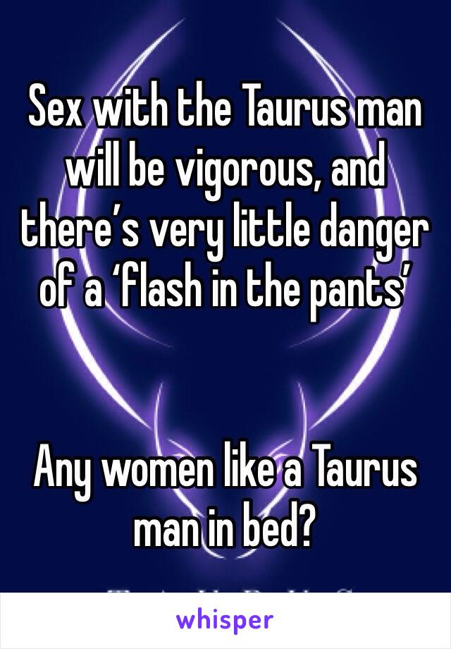 Taurus man and sex