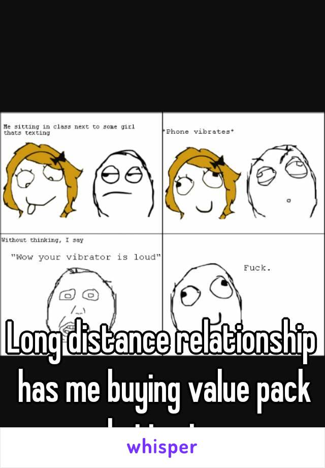Long distance relationship has me buying value pack batteries