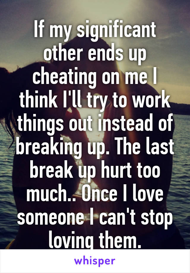 things to say when breaking up