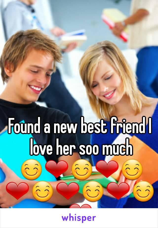 Found a new best friend I love her soo much 😊❤😊❤😊❤😊❤😊❤😊❤