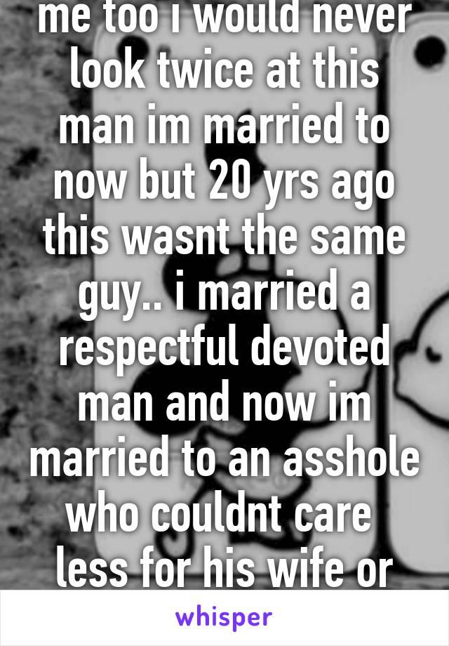 I Married An Asshole