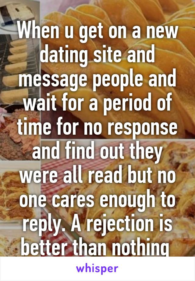 dating site no replies