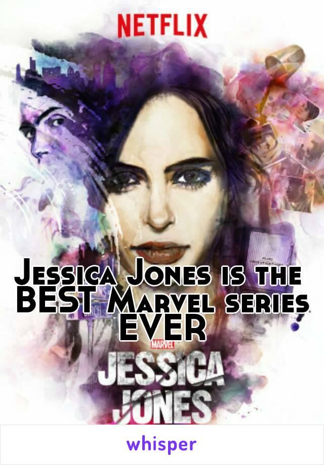 Jessica Jones is the BEST Marvel series EVER