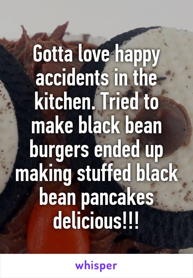 Gotta love happy accidents in the kitchen. Tried to make black bean burgers ended up making stuffed black bean pancakes delicious!!!