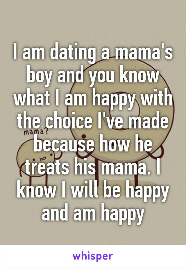 When you date a mamas boy