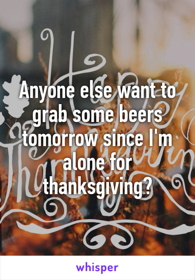 i want to be alone on thanksgiving