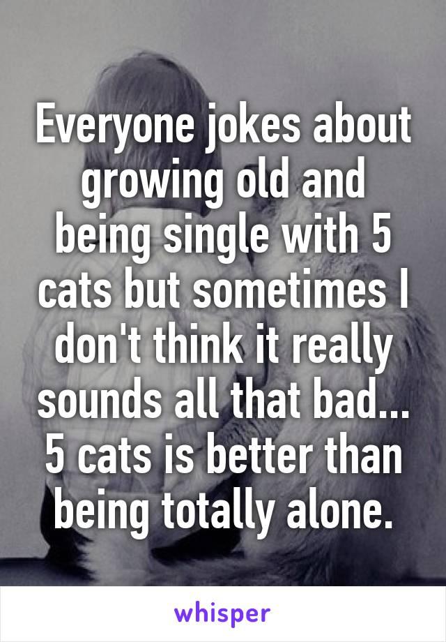 ORA: Growing old alone single