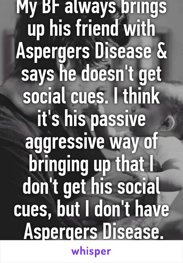 Passive aspergers